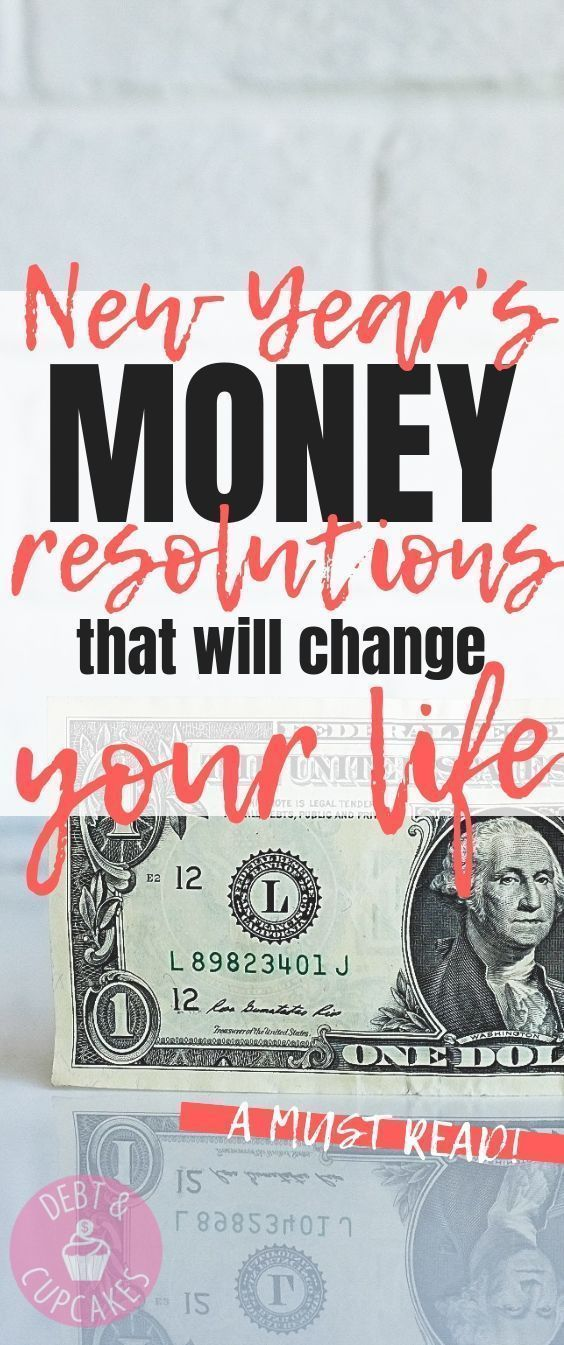 New Year's Money Resolutions That'll Change Your Life