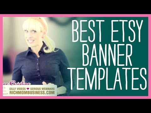 Go grab your Etsy banners free templates directly from http://richmombusiness.com/veb (totally free) plus I have a video tutorial to help you customize them further. X0X0 Renae.