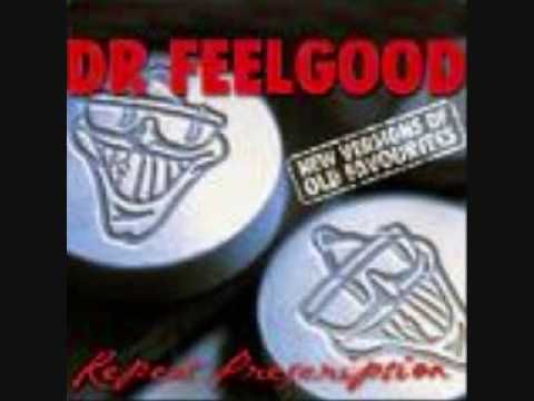 Dr. Feelgood - Sneakin' Suspicion (with lyrics)