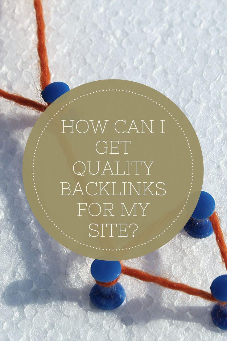 Wie kann ich hochwertige Backlinks für meine Website erhalten?