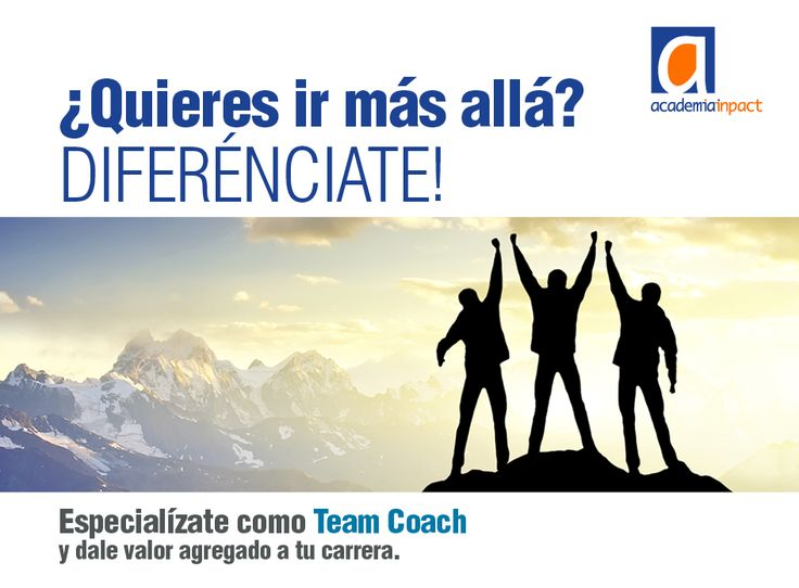 Programa Nivel 2, de Especializacion en #Teamcoach   Coaching para Equipos.