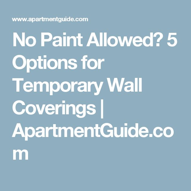 No Paint Allowed? 5 Options for Temporary Wall Coverings | ApartmentGuide.com