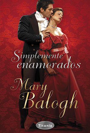 Reseña de Simplemente enamorados de Mary Balogh en http://www.nochenalmacks.com/simplemente-enamorados-de-mary-balogh/