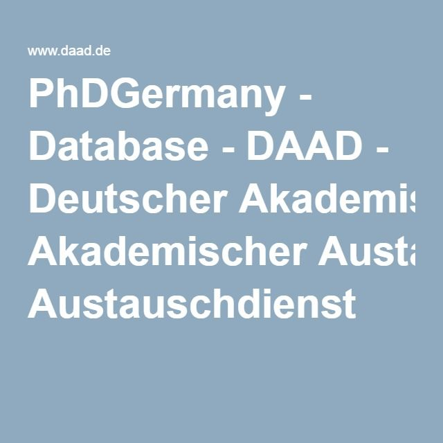 PhDGermany - Database - DAAD - Deutscher Akademischer Austauschdienst