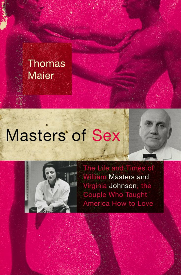 Thomas Maier's account of famed sex researchers Masters and Johnson comes to Showtime. #MastersofSex