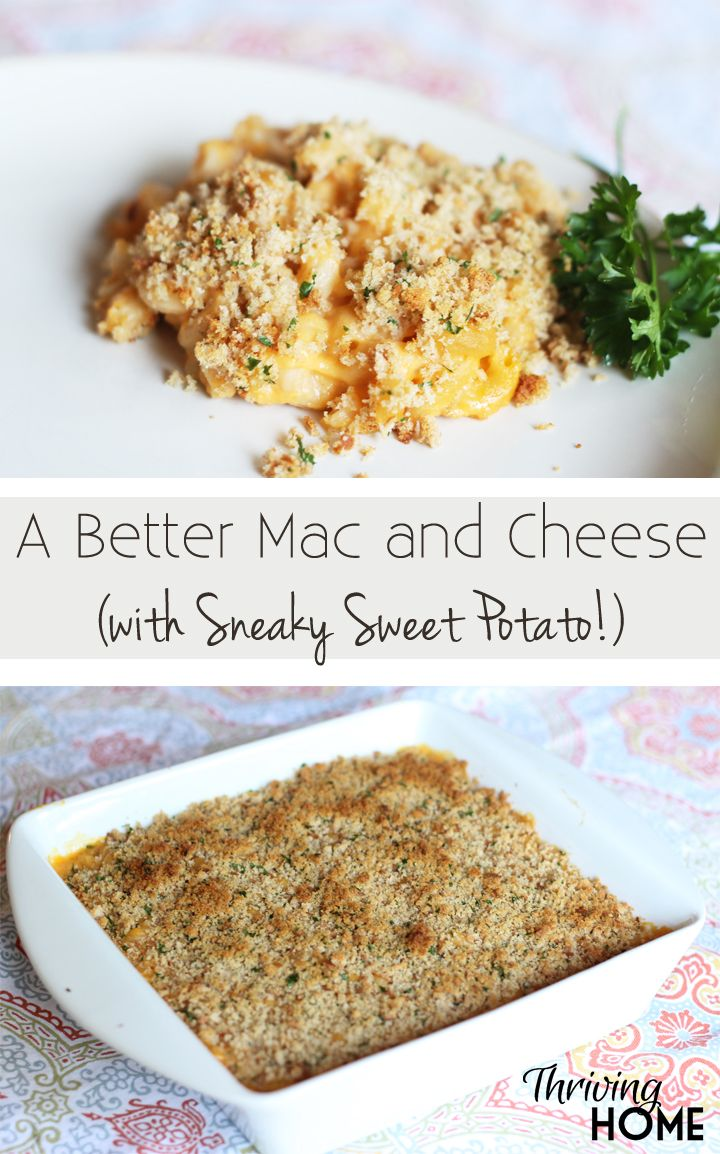 Mac and Cheese with Sneaky Sweet Potato is delicious, lighter than most mac…