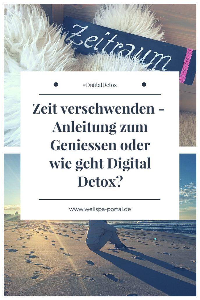 Zeit verschwenden - Anleitung zum Geniessen - wie geht Digital Detox? Ganz einfach #Stress im #Alltag abbauen. Spüren und Erleben. #DIY #Tipps #Tricks und eine #Anleitung für #DigitalDetox und damit #Genuss