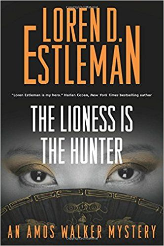The Lioness Is Hunter An Amos Walker Mystery Novels