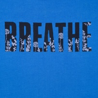 Breathe....Always good to remember, It's a sweet sound too!