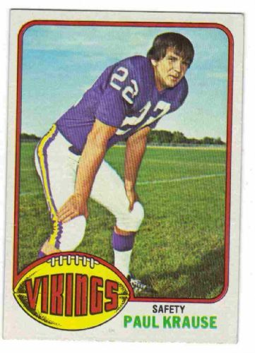 #9 Paul Krause  65 TOPPS 1976 NFL  career similat to HOFers Ronnie Lott*, Ken Houston*, Mel Renfro*, Mel Blount*, Mike Haynes*, Deion Sanders*, Willie Wood*, Yale Lary*, Rod Woodson*, Jimmy Johnson*Had Krause been a Viking his whole career he cojuld have ranked at #5.