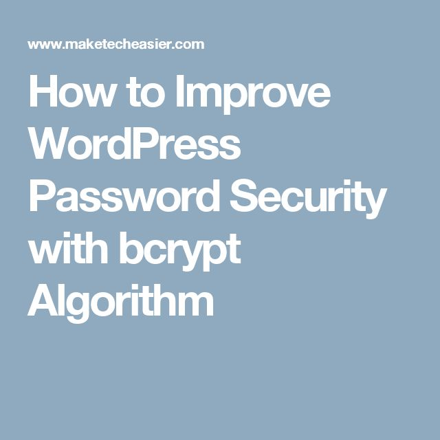 How to Improve WordPress Password Security with bcrypt Algorithm