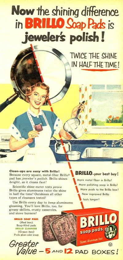 Vintage 1950s ads | 1950s ad for Brillo pads - Found in Moms Basement