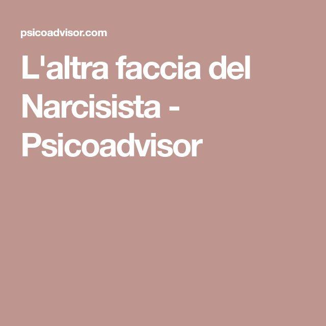 L'altra faccia del Narcisista - Psicoadvisor