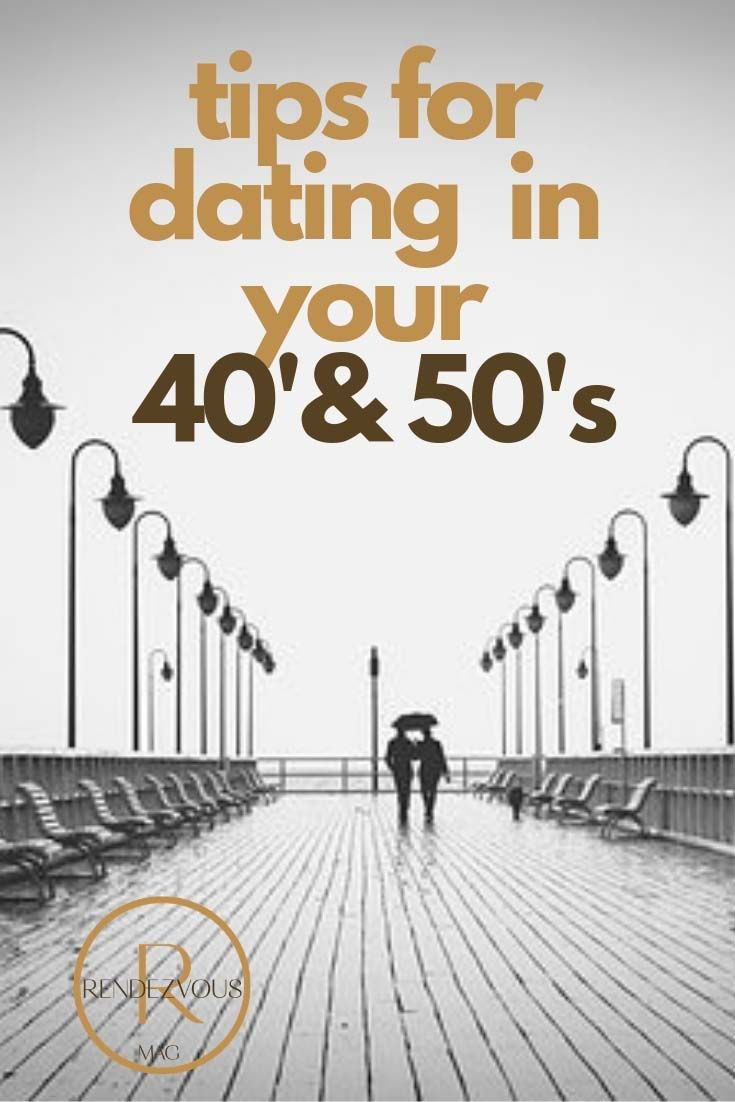 dating in your 40s and 50s