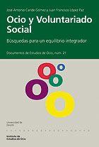 ocio y voluntariado social; busquedas para un equilibrio integrad or-jose antonio caride gomez-9788474858143