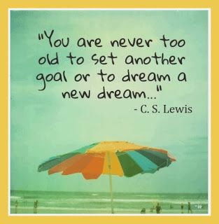 Positive Quotes For Life: You are never too old