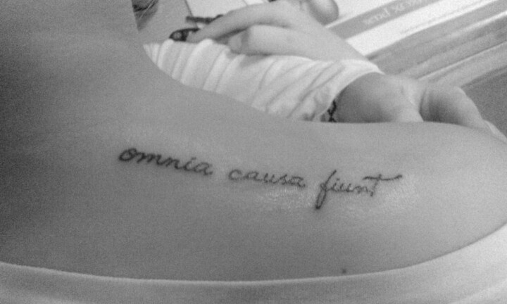 """omnia causa fiunt. """"everything happens for a reason"""" #tattoo"""
