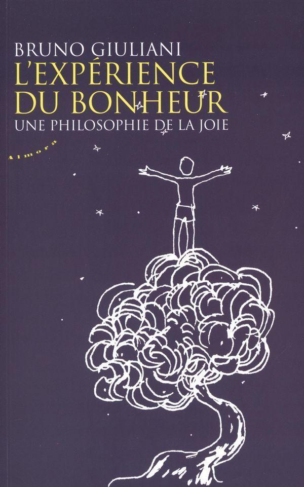 Cette semaine (et un peu plus) j'ai lu &L'expérience du Bonheur, une philosophie de la joie&, Bruno Giulliani, l'auteur est professeur agrégé et docteur en philosophie, ce n'est pas son premier ouvrage autour du thème néanmoins c'est le premier livre...
