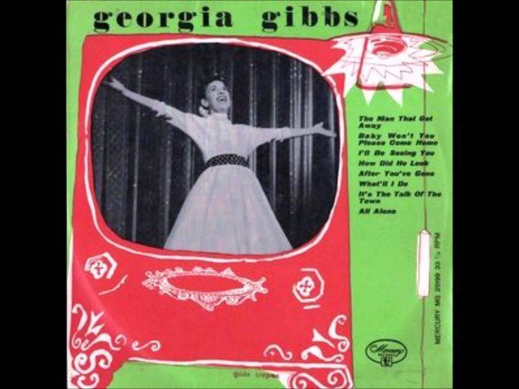 Georgia Gibbs - The Man That Got Away (c.1954). (Our Fallout Soundtrack <3 )