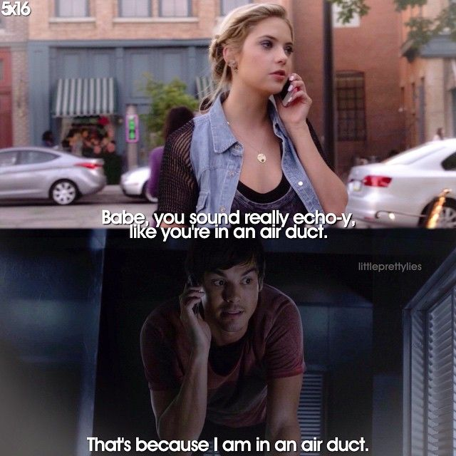 """Hanna Marin and Caleb Rivers quote """"That's because I am in an air duct."""" PLL #Haleb"""