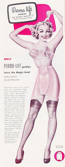 "Lingerie Ad-PermaLift Girdle 1950    ""Perma Lift Girdles Whether you're on a social spree or a workaday whirl, you're the picture of fashion with a new perma lift girdle  1950"