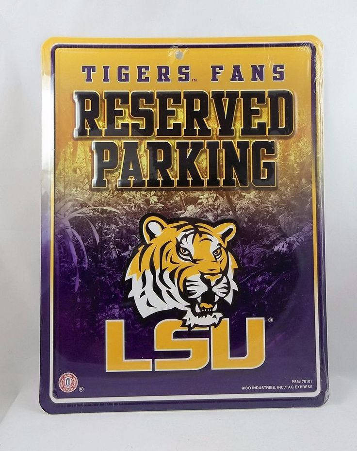 LSU Tigers Fan Reserved Parking Metal Sign Louisiana State University New Sealed #LSUTigers