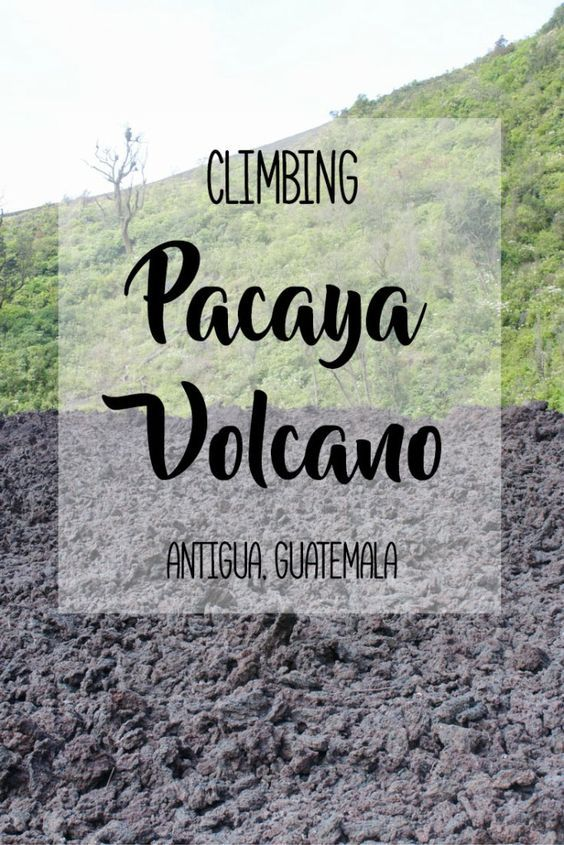 Climbing Pacaya Volcano Near Antigua, Guatemala | Climbing a volcano is a must-have experience in Guatemala. Pacaya Volcano is easily accessible from nearby Antigua and is a popular and worthwhile half-day trip from the colonial city. You are able to walk on the hardened lava fields and roast marshmallows over the heat vents. Check out my blog post to read more!
