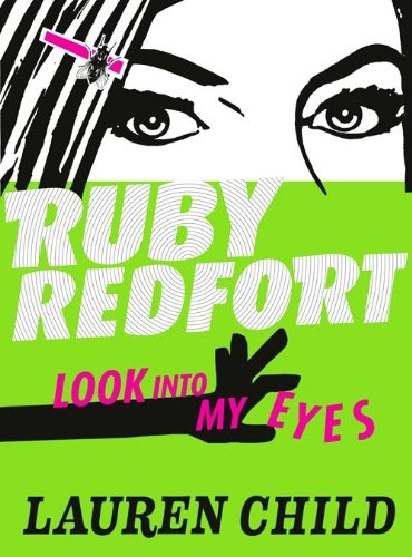 look into my eyes (ruby redfort #1) • lauren child