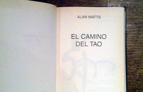 El Camino Del #Tao - #AlanWatts Envío Sin Cargo En Caba $ 120 #taoismo