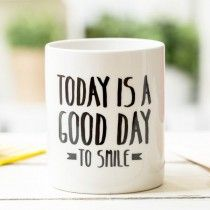 """Mr. Wonderful Mug """"Today is a good day to smile"""""""