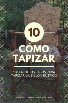 TUTURIAL: cómo tapizar una butaca en 10 pasos