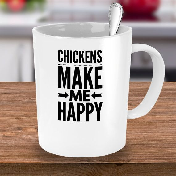 Chickens Make Me Happy Mug Best Coffee Cup for by MyLilacCreations