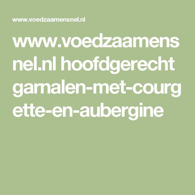 www.voedzaamensnel.nl hoofdgerecht garnalen-met-courgette-en-aubergine