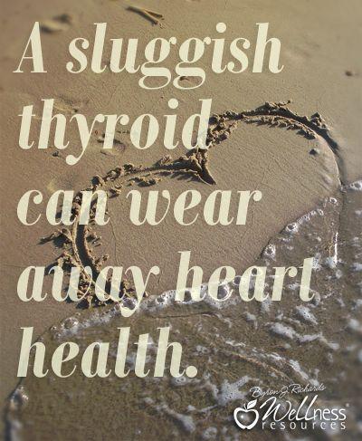 A sluggish thyroid can wear away heart health