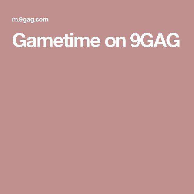 Gametime on 9GAG