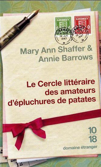 ANNIE BARROWS - MARY ANN SHAFFER - Cercle littéraire des amateurs d'épluchures de patates