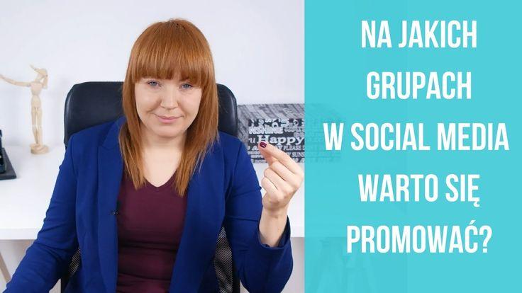 Na jakich grupach na social media się promować?