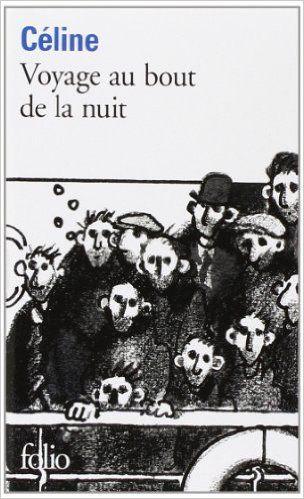 Amazon.fr - Voyage au bout de la nuit - Louis-Ferdinand Céline - Livres