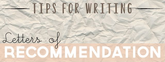 Tips for Writing Letters of Recommendation