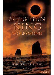 Wolfsmond. Der dunkle Turm - Stephen King