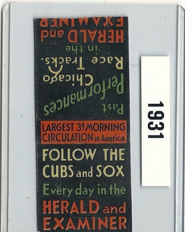 SOLD - 1931 Matchbook Chicago Cubs & White Sox Home Schedule DAILY HERALD-EXAMINER news