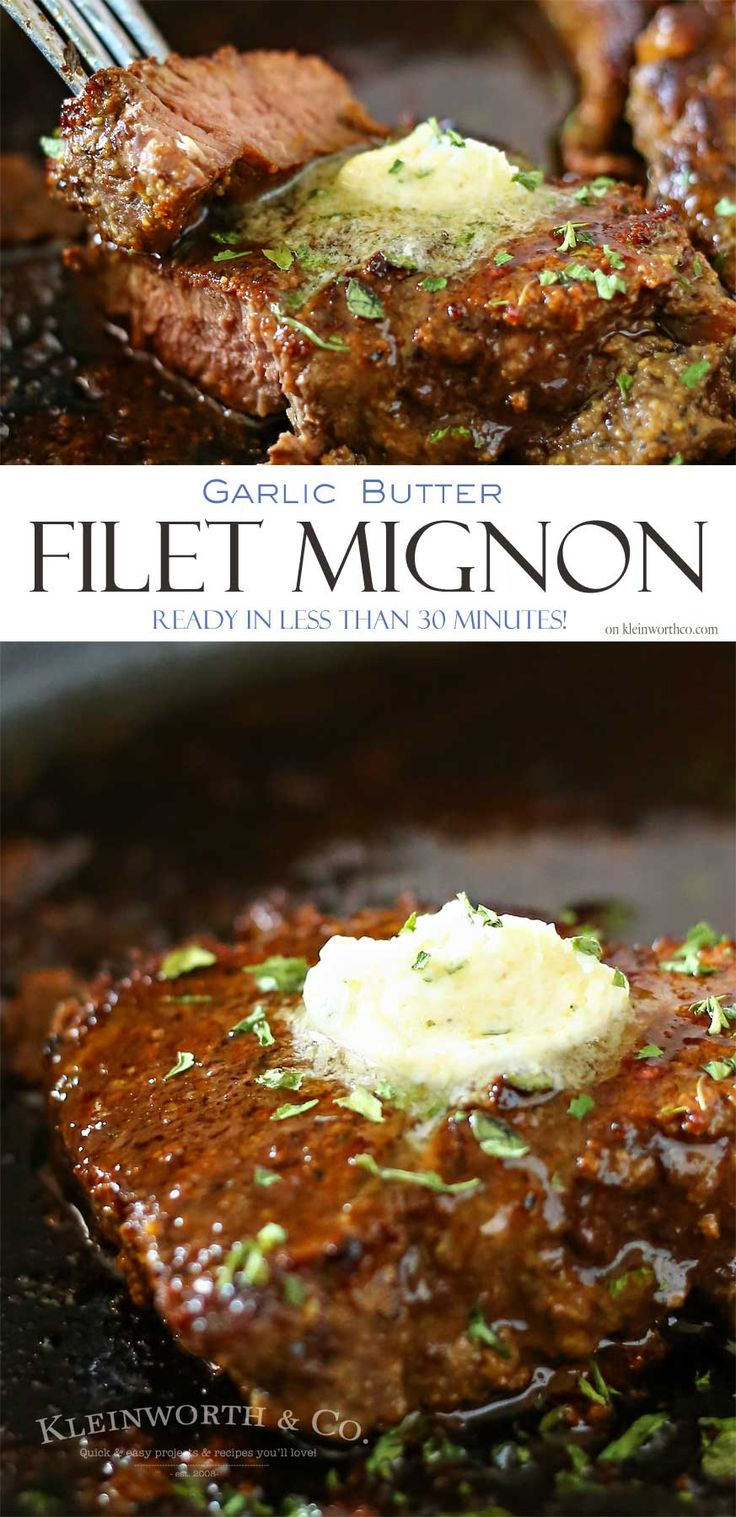 This Garlic Butter Filet Mignon is the most tender & delicious cut. Smothered in garlic butter, it melts in your mouth. A great easy family dinner idea.
