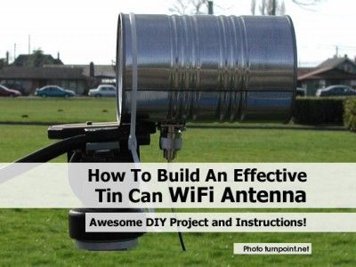 How To Build An Effective Tin Can WiFi Antenna