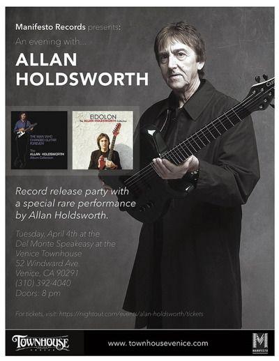 Mi2N.com - Allan Holdsworth Reissue Release Party & Performance April 4 In Venice, CA