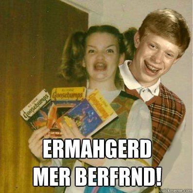 http://anongallery.org/img/2/1/berks-ermahgerd-mer-berfrnd.jpg: Memes, Horns, Funny Pics, Ermahgerd, Amber, Funny Stuff, Heavens, Boyfriends, Bad Luck Brian