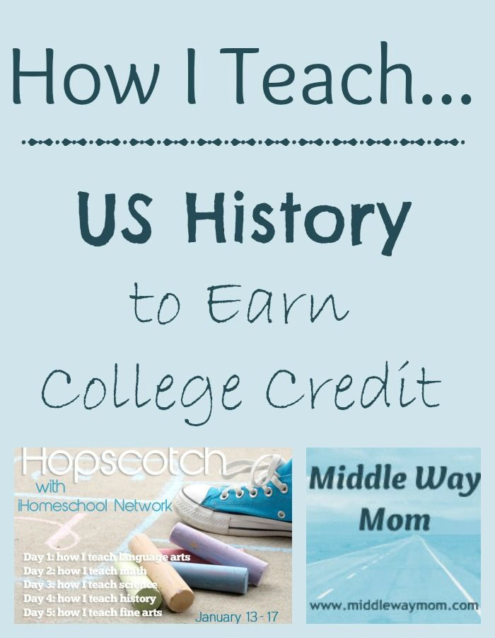 How I Teach US History to Earn College Credit {Lesson Plan Included} - Middle Way Mom