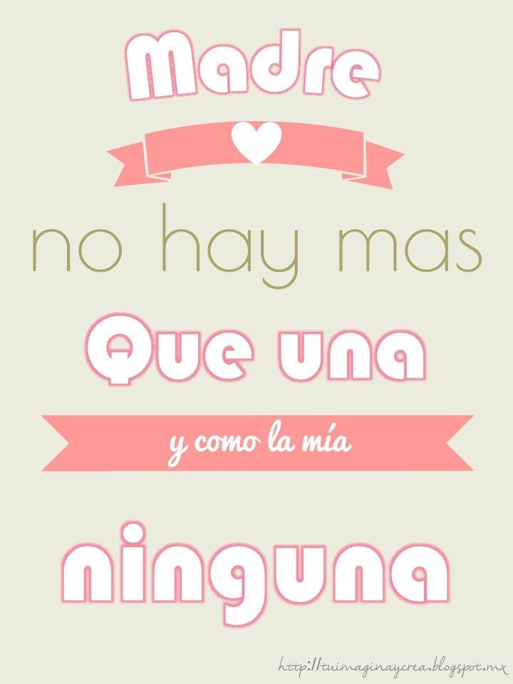 Cartelitos Frases Dia de las madres tuimaginaycrea.blogspot.in/2015/05/frases-para-mama.html?m=1
