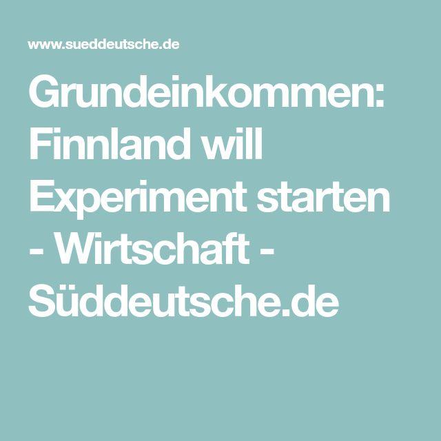 Grundeinkommen: Finnland will Experiment starten - Wirtschaft - Süddeutsche.de