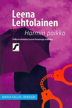 Harmin paikka - Leena Lehtolainen - Nidottu