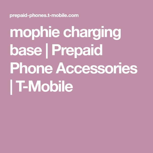 mophie charging base | Prepaid Phone Accessories | T-Mobile